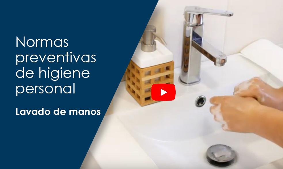 Normas preventivas de higiene personal, lavado de manos